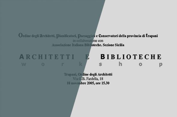 ARCHITETTI E BIBLIOTECHE