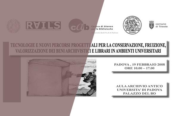 Tecnologie e nuovi percorsi progettuali per la conservazione, fruizione e valorizzazione dei beni culturali in ambienti archivistici e librari