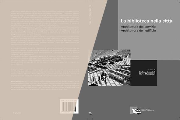 La biblitoeca nella città / Libro