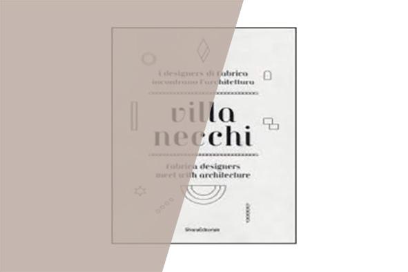 Villa Necchi. Details of life and new visions / Libro
